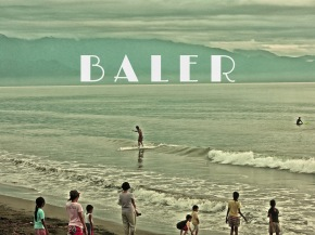 My short and sweet trip to Baler